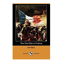 Civil War In France (dodo Press), Karl Marx