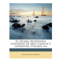 El Ateneo: Repertorio Ilustrado De, Juan Ignacio De Armas