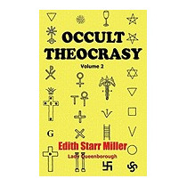 Occult Theocrasy: Vol. 2, Edith Starr Miller (lady