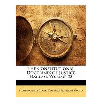 Constitutional Doctrines Of Justice, Floyd Barzilia Clark