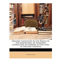 Organic Evolution As The Result Of The, Theodor Eimer