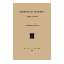 Minorities And Boundaries: A Series Of, Otto Edward Lessing