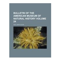 Bulletin Of The American Museum Of Natural, Joel Asaph Allen