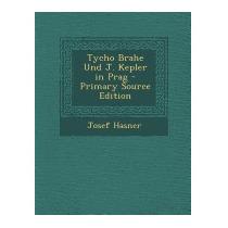 Tycho Brahe Und J. Kepler In Prag - Primary, Josef Hasner