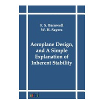 Aeroplane Design, And A Simple Explanation Of, F S Barnwell
