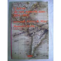 Cartas De Un Americano 1811-1812 - Servando Teresa De Mier