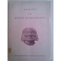 Anales Del Museo Michoacano No. 2,dir. Antonio Arriaga,1941