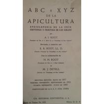 Abc Y Xyz De La Apicultura, A. I. Root
