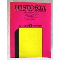 Libro Historia Del Mundo Contemporáneo. Alhambra Bachiller.