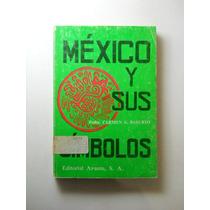 Mexico Y Sus Simbolos Carmen Basurto Envio Gratis
