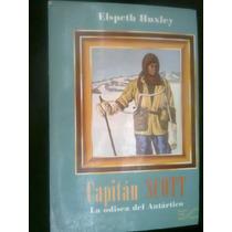 Capitan Scott La Odicea Del Antartico Novela Historica Vv4
