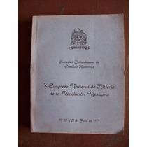 Congreso Nacional De Historia Dela Revolución Mexicana-vbf