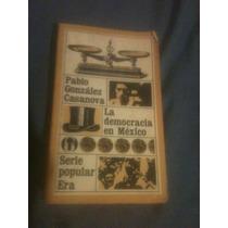 Pablo González Casanova, La Democracia En México