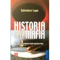 Libro Historia De La Mafia: Desde Sus Orígenes... Fce