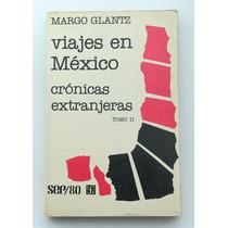Viajes En México / Margo Glantz