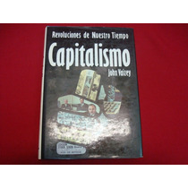John Vaizey, Revoluciones De Nuestro Tiempo. Capitalismo