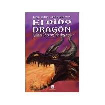 Libro Leyendas Dracomanas Del Niño Dragon