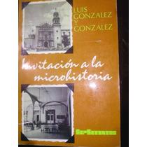 Chambajlum Luis Gonzalez Invitacion A La Microhistoria