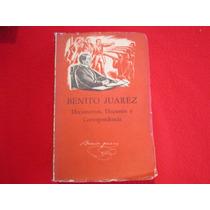 Benito Juarez Reforma. Documentos Correspondencia Tomo 2