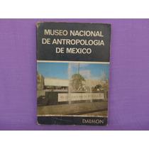 Tesoros Del Museo Nacional De Antropología De México.