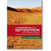 Guerra Independencia Sinaloa Sonora Durango Coahuila Texas