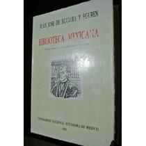 Eguiara Y Eguren, Biblioteca Mexicana, Tomo I