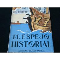Rafael Eliodoro Valle, El Espejo Historial, Ediciones Bota,