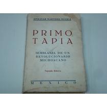 Apolinar Martínez Mugica, Primo Tapia, El Libro Perfecto,