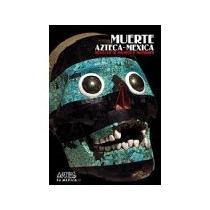 Libro Muerte Azteca Mexicana No 96 P/r