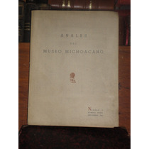 Anales Del Museo Michoacano Dedicado A M Contreras Torres