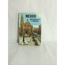 México Prehispánico Y Colonial 1 Vol. Alfredo Juan Álvarez