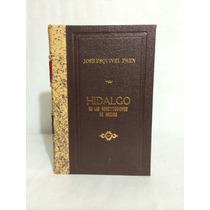 Hidalgo En Las Constituciones De México 1 Vol