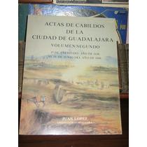 Actas De Cabildos De Guadalajara (1636-1668)