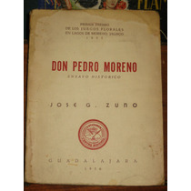 José G Zuno Don Pedro Moreno Ejemplar Firmado