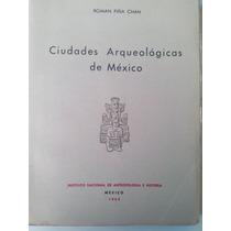 Piña Chan. Cds Arqueológicas De México. 1963. Pida Fotos.