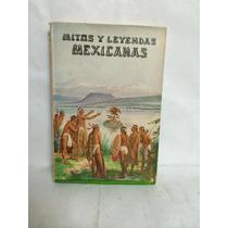 Mitos Y Leyendas Mexicanas 1 Vol Augusto Sesto