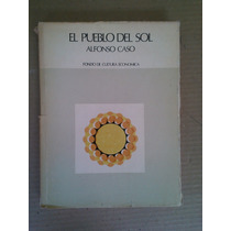 Libro El Pueblo Del Sol, Alfonso Caso, 1976 Envío Gratis