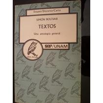 Simon Bolivar Textos Una Antologia General Sep Unam