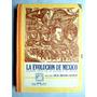 Libro De Secundaria La Evolución De México. Ed. 1955