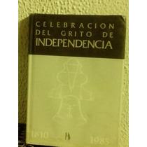 Celebración Del Grito De Independencia 1810 1985