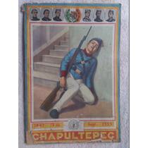 Especial Chapultepec, Niños Heroes. Ilustrado Y Explicado
