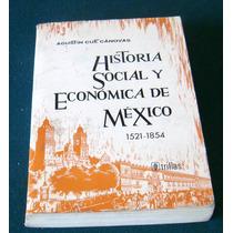 Historia Social Y Economica De Mexico Agustin Cue Canovas