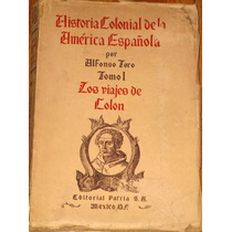 Historia Colonial América Española Viajes Colon 1946
