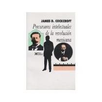 Libro Precursores Intelectuales De La Revolucion Mexicana 19