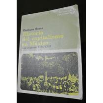 Chambajlum Semo Historia Del Capitalismo En Mexico 1521-1763