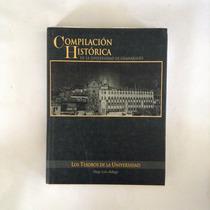 Compilación Histórica De La Universidad De Guanajuato