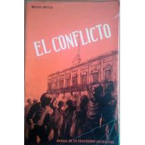 El Conflicto,drama De La Universidad Michoacana,romeo Ortega