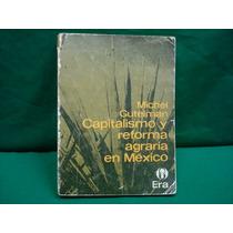 Michel Gutelman, Capitalismo Y Reforma Agraria En México