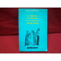 J. B. Williman, La Iglesia Y El Estado En Veracruz,1840-1940