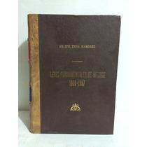 Leyes Fundamentales De México 1808 1957 Felipe Tena Ramírez